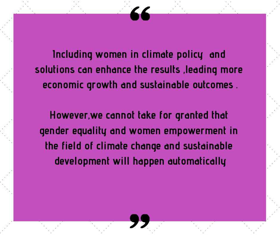Heavy burden of unpaid care work such as fetching water and firewood falls disproportionately on women and girls exacerbating the impacts of climate change on them.